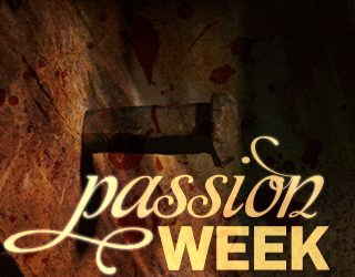 Passion Week Services